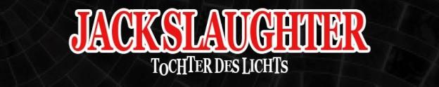 Hörspiele: Jack Slaughter – Tochter des Lichts – alle Folgen