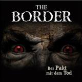 The Border – Folge 2 – Der Pakt mit dem Tod